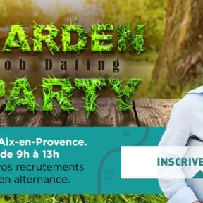 Job Dating filières Informatique & Numérique « Garden Party » !